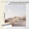New Moon Retreat